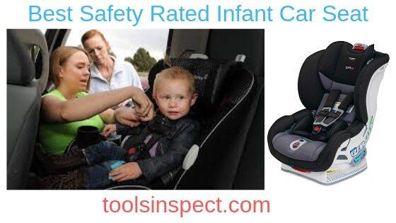 Best Safety Rated Infant Car Seat